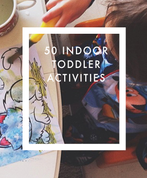 50-indoor-toddler-activities