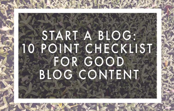 start-a-blog-good-content