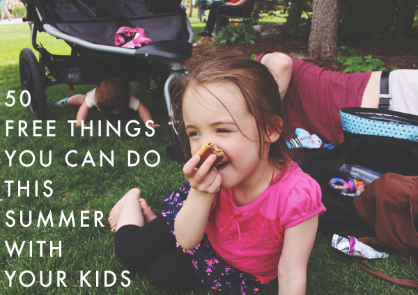 50 Free Things You Can Do This Summer With Your Kids. See the list here: http://everclevermom.com/2014/05/50-free-things-you-can-do-this-summer-with-your-kids/