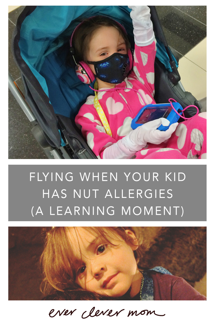 Flying When Your Kid Has Nut Allergies (A Learning Moment)