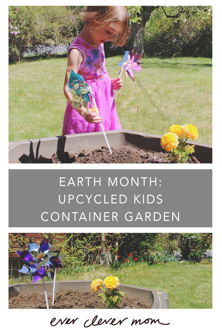 A Project for Earth Month- Upcycled Kids Container Garden