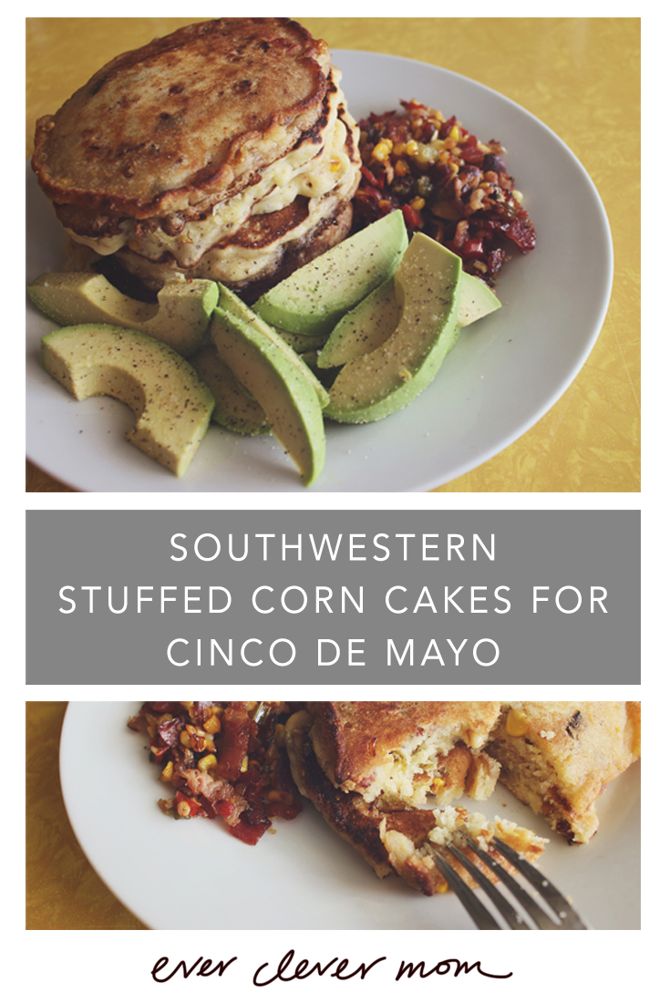 Southwestern Stuffed Corn Cakes for Cinco de Mayo