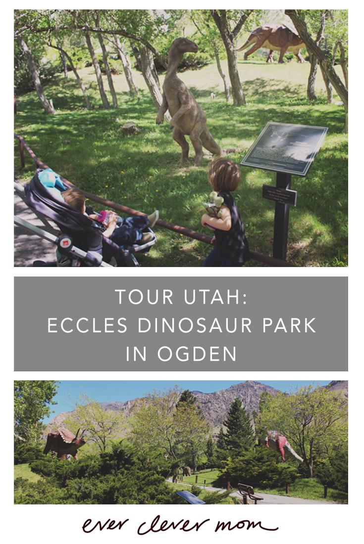 Tour Utah- Eccles Dinosaur Park in Ogden