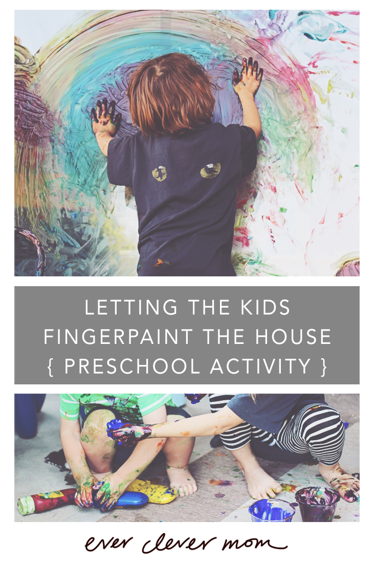 Preschool Activity: Letting the Kids Fingerpaint the House