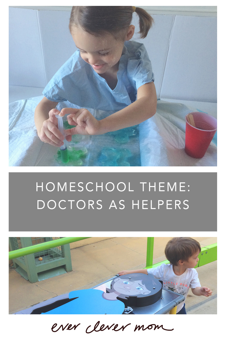 Homeschool Theme: Doctors as Helpers