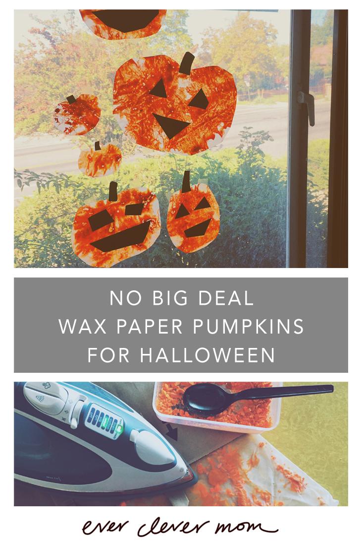 No Big Deal Wax Paper Pumpkins for Halloween
