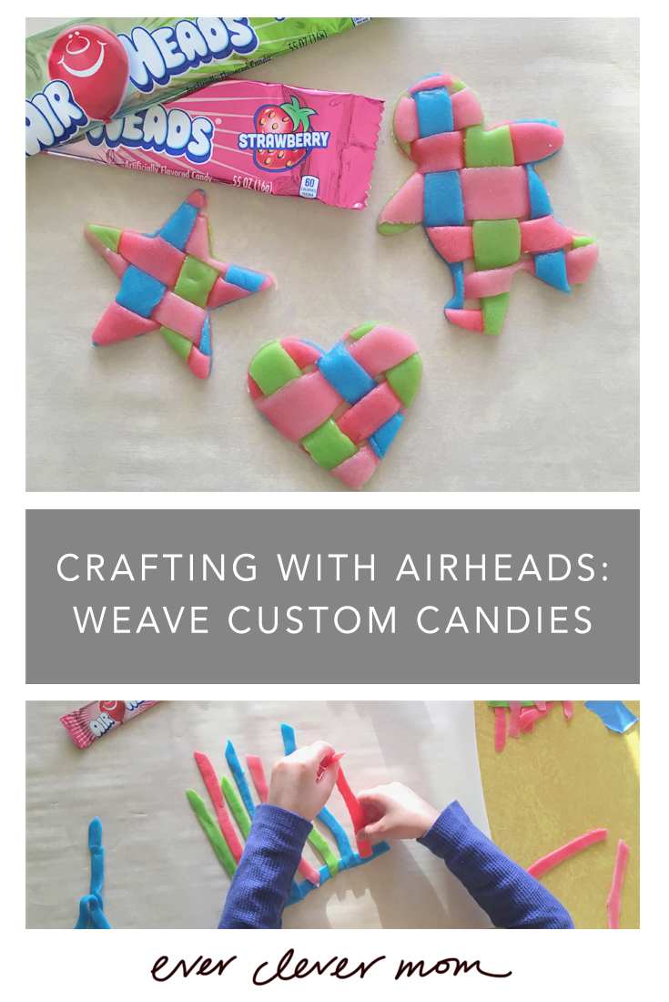 Crafting with Airheads- Weave Custom Candies