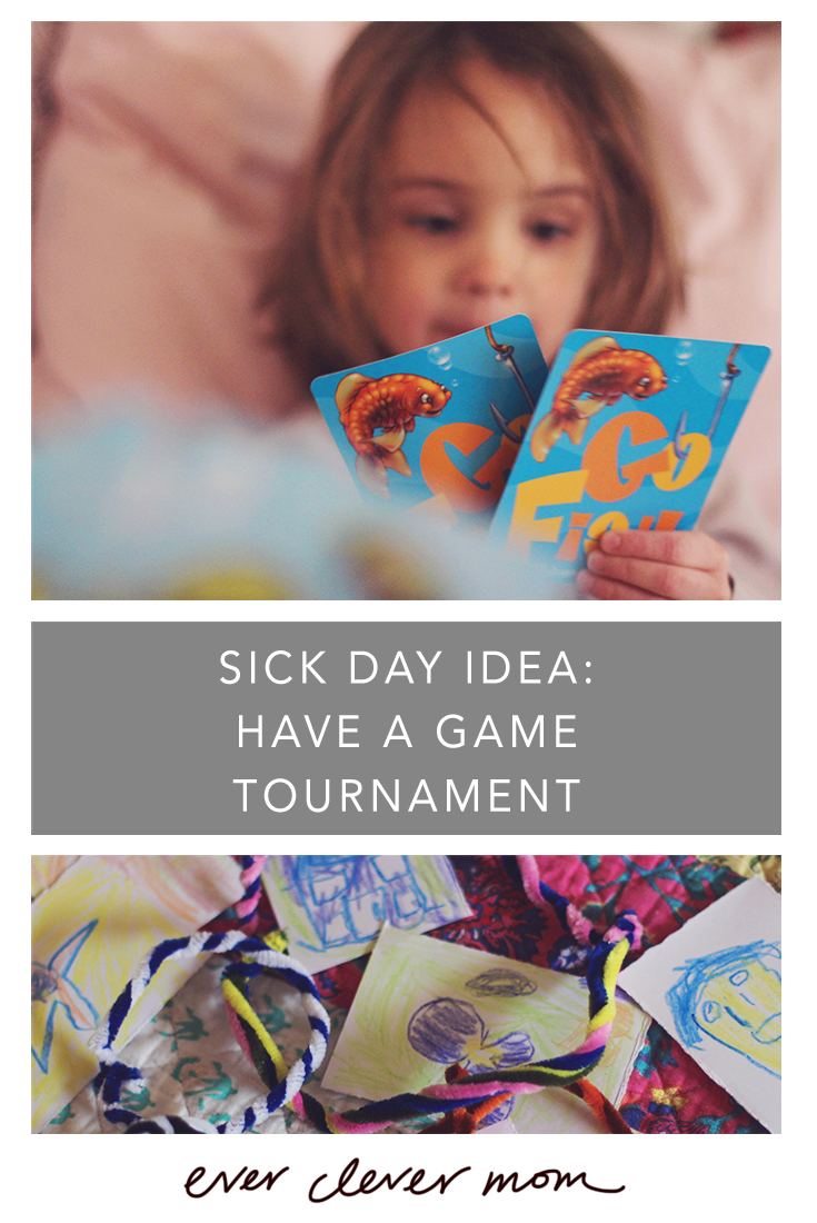 Sick Day Idea Have a Game Tournament