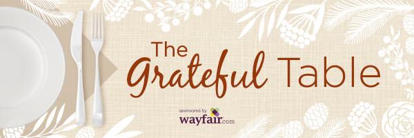 Grateful Table Sponsored by Wayfair